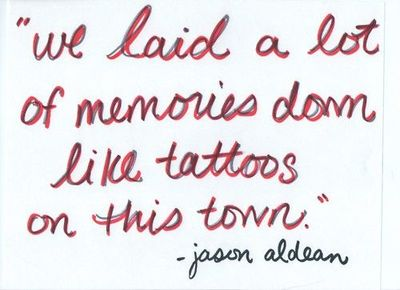 The 39 night train 39 has already been a crazy by jason aldean for Jason aldean tattoos on this town lyrics