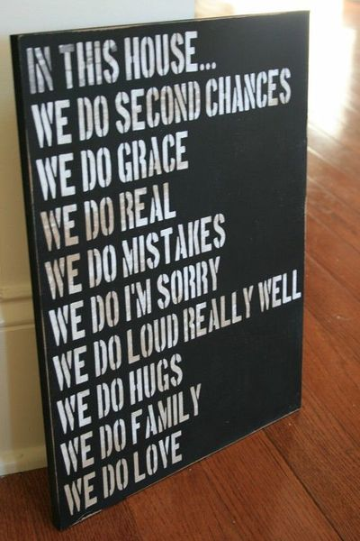 every house should live by this!