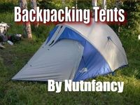 """Backpacking Tents"" by Nutnfancy, Part 1"