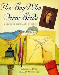Book to go with John James Audubon. Lesson on the page includes bird pictionary, and really awesome watercolor paintings of birds.