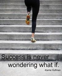Success is never wondering what if. #Inspiration. #Workout #Weight loss #Fitness