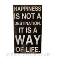 Happiness is not a destination! So true... :)